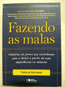 Livro Fazendo As Malas - Histórias De Jovens Que Contribue..