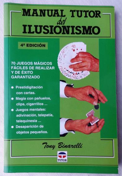 Livro: Manual Tutor Del Ilusionismo - Tony Binarelli - 2009