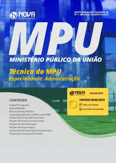 Apostila Técnico Do Mpu 2018 - Especialidade: Administração