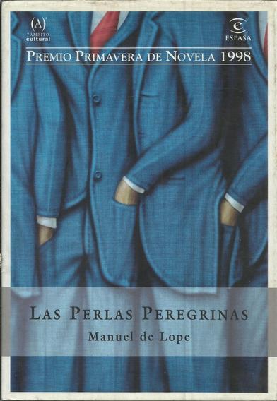 Livro Las Perlas Peregrinas Manuel De Lope 1ª Edicion 1998