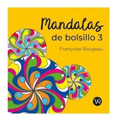 Imagen 1 de 3 de Mandalas De Bolsillo 3 - Para Colorear - Libro V&r