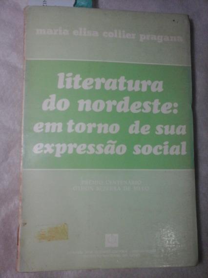 Literatura Do Nordeste Em Torno De Sua Expressão Social