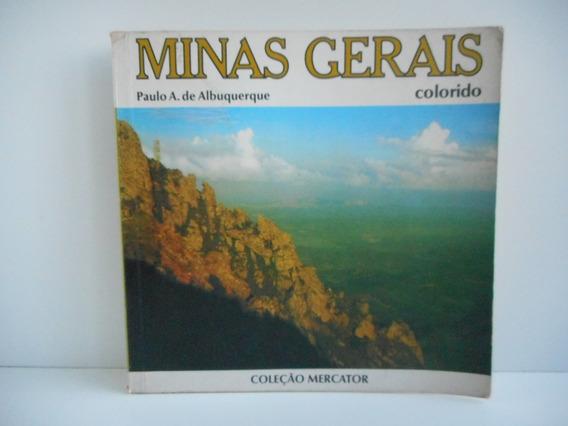 Livro Minas Gerais Paulo A. De Albuquerque