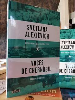 Voces De Chernóbil, Svetlana Alexiévich.