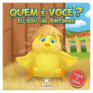 Livro Infantil Blu Editora Quem É Você? Eu Sou Um Pintinho!