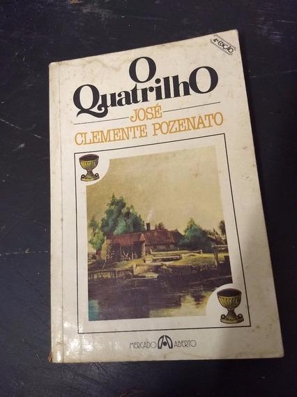 Livro O Quatrilho - José Clemente Pozenato
