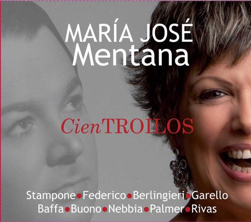 María José Mentana - Cien Troilos - Cd