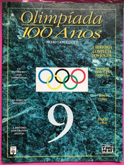 Revista De Olimpíadas 100 Anos Nº 9 + Frete Grátis