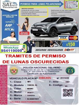Tramite/permiso Para Circular Lunas/polarizadas5% Todo Peru