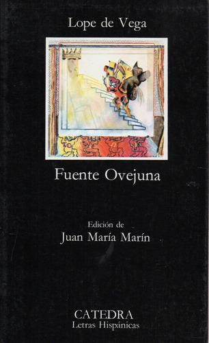 Fuente Ovejuna - Lope De Vega - Catedra