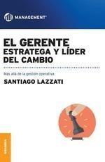 Imagen 1 de 4 de Gerente: Estratega Y Líder Del Cambio.                 -gr-