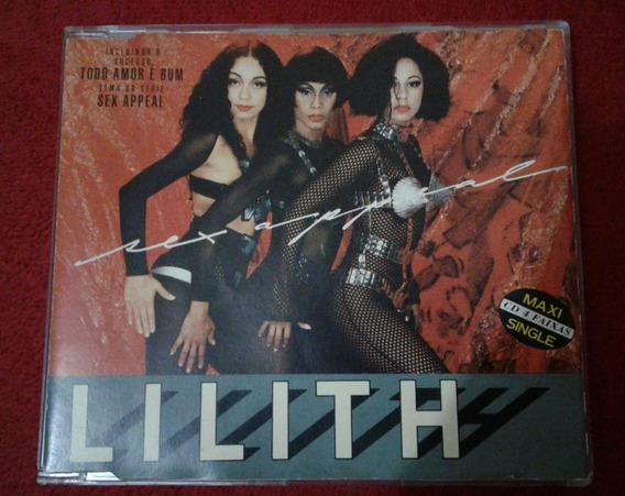 Cd Lilith Sex Appeal - Todo Amor É Bom - Frete Grátis!