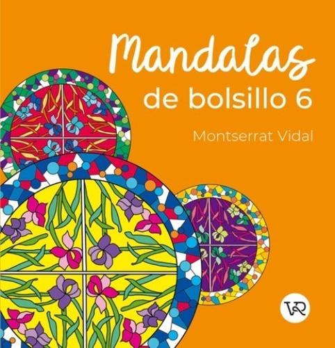 Imagen 1 de 3 de Mandalas De Bolsillo 6 - Para Colorear - Libro V&r