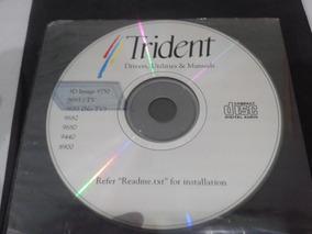 Software : Drivers Placas De Vídeo Trident # Muito Novo