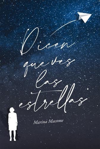 Dicen Que Ves Las Estrellas - Macome, Marina