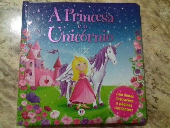 Livro: A Princesa E O Unicórnio - Ed. Ciranda Cultural