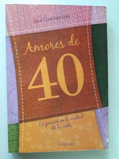 Amores De 40 - Ana Gambaccini