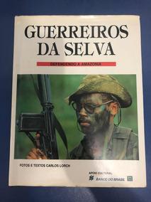 Guerreiros Da Selva - (livro)
