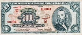 Cédula - Única 5000 Cruzeiros Tiradentes 000001 1 Estampa