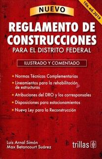 Reglamento De Construcciones Df 2019 Arnal Simón Trillas