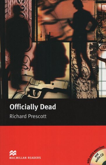 Officially Dead - Macmillan Readers Upper Intermediate Whit