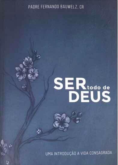 Livro Ser Todo De Deus#pe Fernando