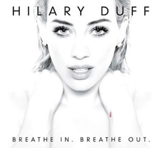 Cd Duff Hilary, Breathe In Breathe Out Deluxe