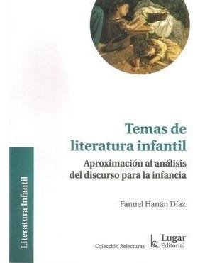 Temas De Literatura Infantil - Diaz, Fanuel Hanan
