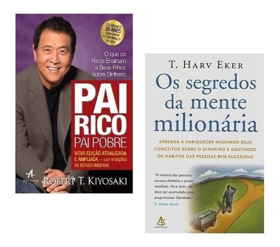 Livros Pai Rico Pai Pobre + Os Segredos Da Mente Milionária