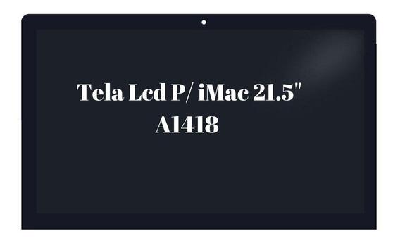 Tela iMac 21,5 Modelo Fininho 2k Tela Lcd C/ Vidro iMac 21.5
