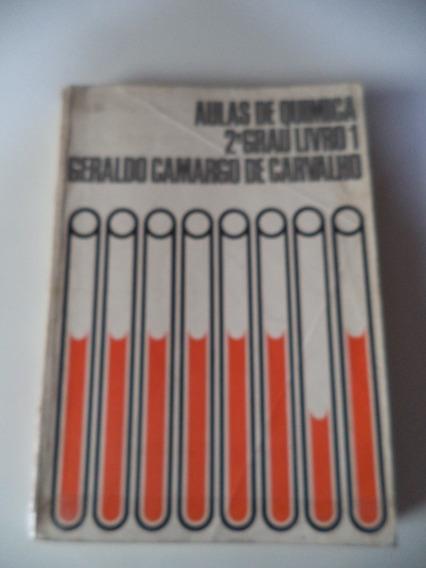 Livro De Química Do 2º Grau - Geraldo Camargo De Carvalho
