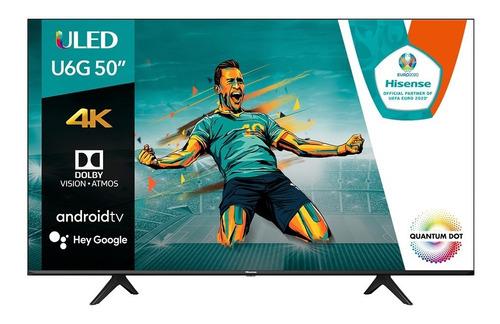 Pantalla Hisense 50  Uled Android Tv 50u6g