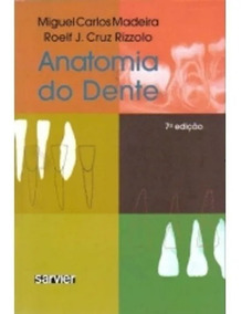 Anatomia Do Dente 7ª Edição + 1 Livros