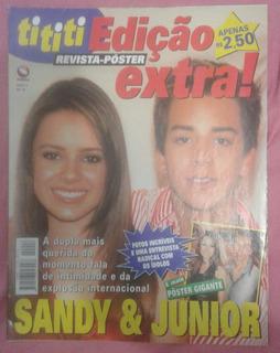Revista Pôster Ti Ti Ti Especial Com Sandy E Junior