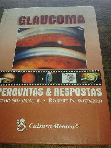 Glaucoma : Perguntas E Respostas