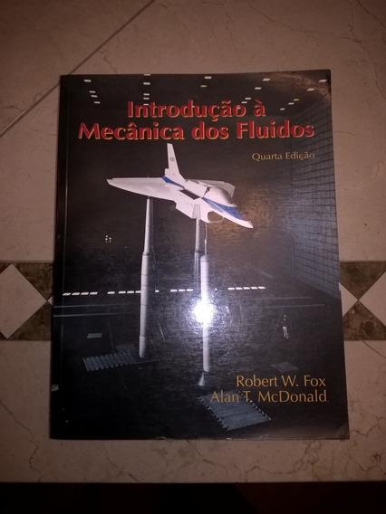 Introdução À Mecânica Dos Fluidos Robert W. Fox /mcdonald