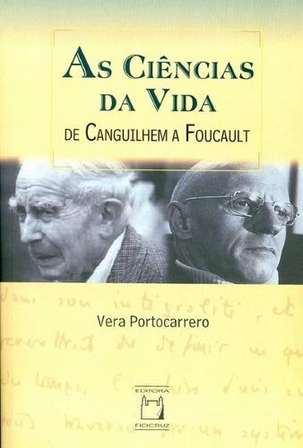 Imagem 1 de 1 de As Ciências Da Vida De Canguilhem A Foucault