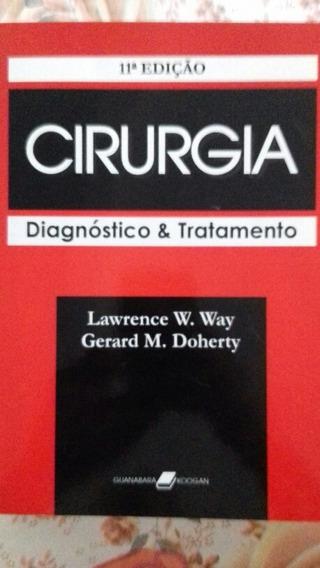Cirurgia Diagnóstico & Tratamento - Lawrence W. Way, Gerard