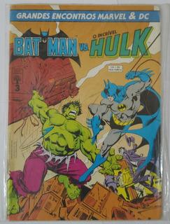 Gibi Grandes Encontros Marvel & Dc 3 - Batman Vs Hulk Hq