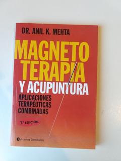 Magnetoterapia Y Acupuntura Dr Anil Mehta
