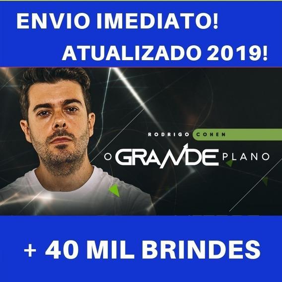 O Grande Plano 2019 Rodrigo Cohen + 30mil Brindes