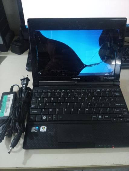 Netbook Toshiba Nb505. 1gb Ram 320gb Atom Tela Quebrada