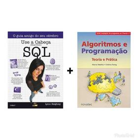 Livros: Use A Cabeça - Sql + Algoritmos E Programação