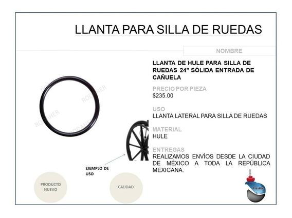 Llanta 24 De Hule Sólido Entrada De Cañuela Silla De Ruedas