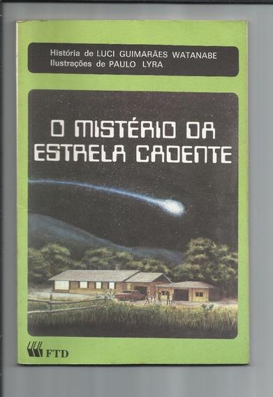 Livro O Mistério Da Estrela Cadente - Luci G. W- Frete Grati
