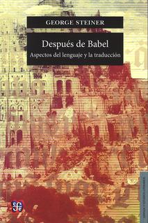Después De Babel, George Steiner, Fce