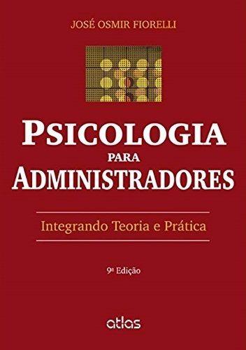 Psicologia Para Administradores - Fiorelli