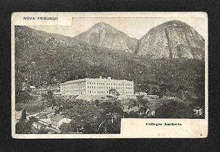Nova Friburgo -rj-collegio Anchieta.c.postal Antigo