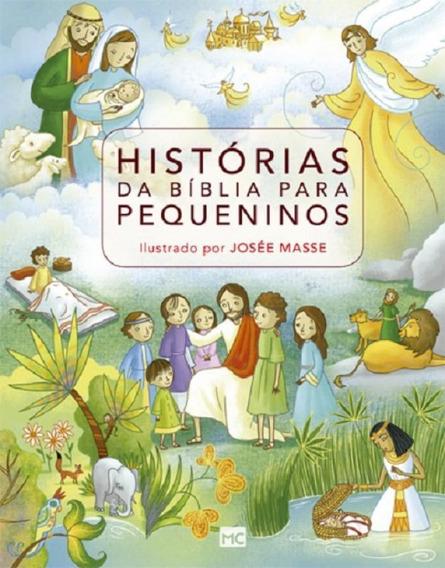 Historias Da Biblia Para Pequeninos - Mc