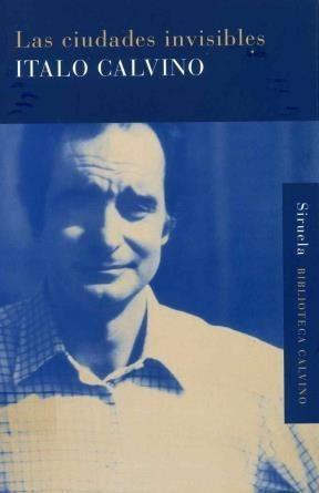 Imagen 1 de 3 de Las Ciudades Invisibles, Italo Calvino, Siruela